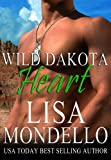 Wild Dakota Heart (Book 4 - Dakota Hearts)