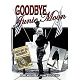 Goodbye Junie Moon