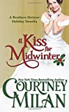 A Kiss for Midwinter (The Brothers Sinister) (Volume 3)