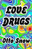 img - for Love Drugs book / textbook / text book