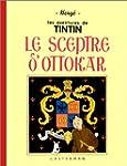 SCEPTRE D'OTTOKAR (LE) (FAC-SIMIL�)...