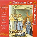 Christmas Day in the Morning ~ John Rutter