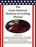 img - for The Great American Barbecue & Grilling Manual book / textbook / text book