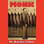 Mr. Monk Goes to Hawaii (       UNABRIDGED) by Lee Goldberg Narrated by Laura Hicks