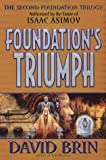 Foundation's Triumph (Second Foundation Trilogy) (0061052418) by Brin, David