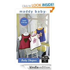 maddy baby Knitting Pattern - ML132 Baby Shapes