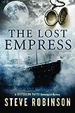 The Lost Empress (Jefferson Tayte Genealogical Mystery)