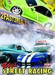 2 Fast 2 Real - Vol 2: Real Street Ra...