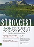 Strongest NASB Exhaustive Concordance Super Saver (Strongest Strong's) (0310606888) by Strong, James