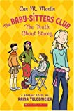 The Baby-Sitters Club: The Truth About Stacey (0439739365) by Ann M. Martin