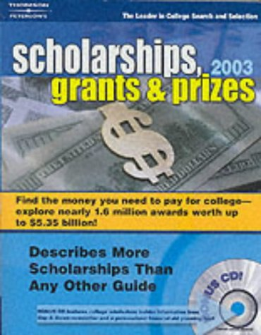 Scholarships, Grants and Prizes 2003 (Peterson's Scholarships, Grants & Prizes)