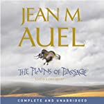 The Plains of Passage: Earth's Children, Book 4 (       UNABRIDGED) by Jean M. Auel Narrated by Rowena Cooper