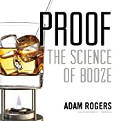 Proof: The Science of Booze | [Adam Rogers]