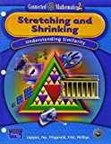 Stretching and Shrinking: Understanding Similarity (Connected Mathematics 2, Grade 7)