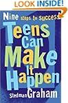 Teens Can Make It Happen: Nine Steps...