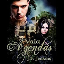 Vala: Agendas (       UNABRIDGED) by J. F. Jenkins Narrated by Andrea Rutherford