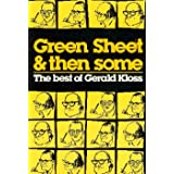 GREEN SHEET AND THEN SOME: The Best of Gerald Kloss