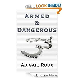 Armed & Dangerous (Cut & Run Series)  - Abigail Roux