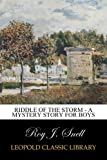 img - for Riddle of the Storm - A Mystery Story for Boys book / textbook / text book