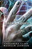 The Bane Chronicles 2: The Runaway Queen