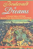 img - for Boulevard of Dreams: A Pictorial History of El Portal, Biscayne Park, Miami Shores and North Miami book / textbook / text book