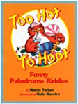 Too Hot to Hoot: Funny Palindrome Rid...
