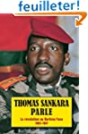 Thomas Sankara parle: La r�volution a...