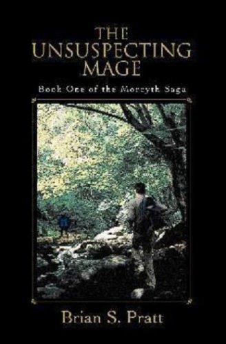 The Unsuspecting Mage (The Morcyth Saga)