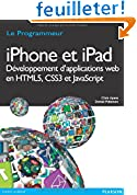 Acheter le livre Iphone et Ipad Developpement dApplications Web en HTML5, CSS3 et Javascript