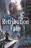 Retribution Falls: Tales of the Ketty Jay (Tales of the Ketty Jay 1)