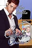 Caitlin's Choice