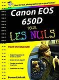 echange, troc Bernard Jolivalt - Canon EOS 650D pour les nuls