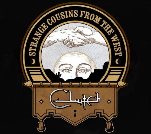CLUTCH - Strange Cousins From The West - Zortam Music