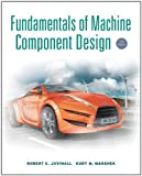 img - for By Robert C. Juvinall Fundamentals of Machine Component Design (5th Edition) book / textbook / text book