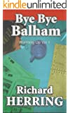 Bye Bye Balham (Warming Up Book 1)