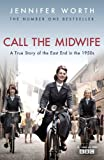 Book - A True Story Of The East End In The 1950s (Call The Midwife)