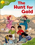 Oxford Reading Tree: Stage 7: More Storybooks A: the Hunt for Gold