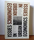 img - for Issues in Urban Economics: Based on Papers Presented at a Conference Sponsored by the Committee on Urban Economics of Resources for the Future, Inc. book / textbook / text book