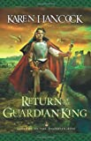 Return of the Guardian-King (Legends of the Guardian-King, Book 4)
