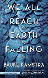 We All Reach the Earth by Falling