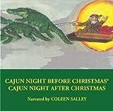 img - for Cajun Night Before Christmas /Cajun Night After Christmas book / textbook / text book