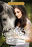 Perfect Harmony: A Vivienne Taylor Horse Lovers Mystery (Fairmont Riding Academy Book 3)