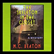 The Skeleton in the Closet: A Mystery | [M.C. Beaton]
