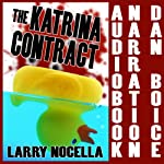 The Katrina Contract | Larry Nocella