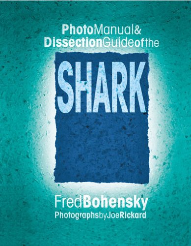 Photo Manual & Dissection Guide of the Shark