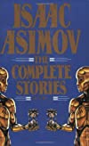 The Complete Stories of Isaac Asimov, Volume 1