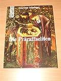 img - for Die Praraffaeliten: Ethischer Realismus und Elfenbeinturm in 19. Jahrhundert (DuMont Dokumente) (German Edition) book / textbook / text book
