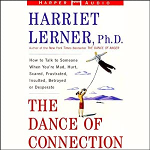 The Dance of Connection | [Harriet Lerner]