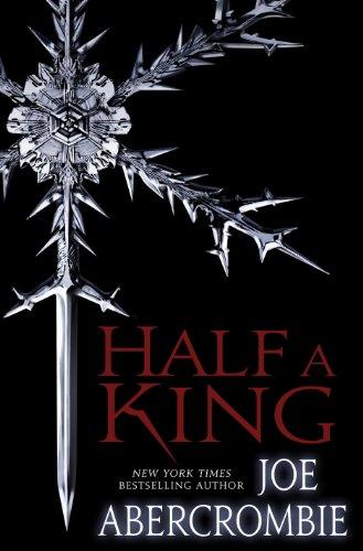 Joe Abercrombie - Half a King (Shattered Sea Series)