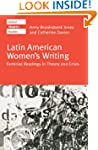 Latin American Women's Writing: Femin...